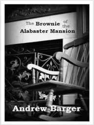 The Brownie of the Alabaster Mansion
