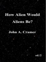 How Alien Would Aliens Be?