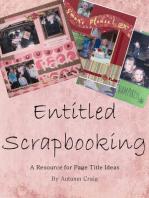 Entitled Scrapbooking