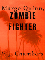 Margo Quinn, Zombie Fighter