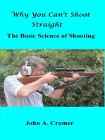 Why You Can't Shoot Straight