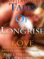 Tales of Longrise Love Part 1