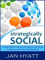 Strategically Social