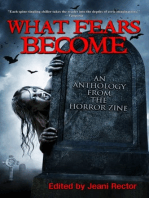 What Fears Become