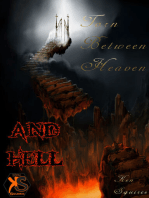 Torn Between Heaven & Hell
