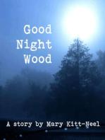 Good Night Wood