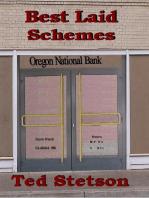 Best Laid Schemes