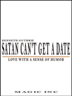 Satan Can't Get A Date