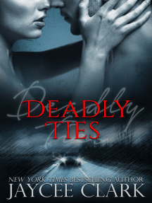 Deadly Ties