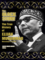 The True History of Elijah Muhammad - Autobiographically Authoritative (The Black Stone)