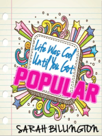Life Was Cool Until You Got Popular