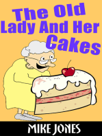 The Old Lady And Her Cakes