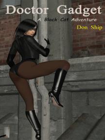 Black Cat: Dr. Gadget