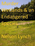 Murder, Wetlands and an Endangered Species