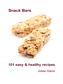 Snack Bars: 101 easy & healthy recipes