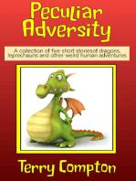 Peculiar Adversity
