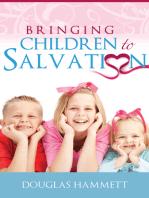 Bringing Children to Salvation