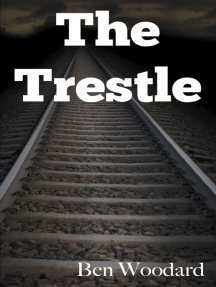 The Trestle