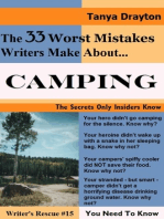 The 33 Worst Mistakes Writers Make About Camping