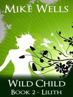 Wild Child, Book 2