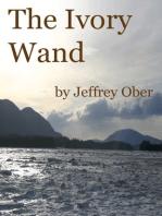 The Ivory Wand