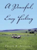 A Peaceful, Easy Feeling