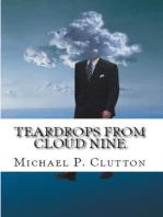 Teardrops From Cloud Nine
