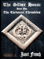 The Silver House; Book One of The Cardanon Chronicles