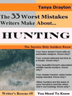 The 33 Worst Mistakes Writers Make About Hunting