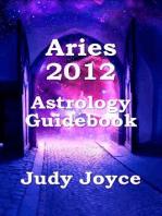 Aries 2012 Astrology Guidebook
