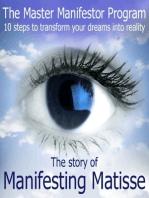 The Master Manifestor Program
