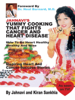 Jahnavi's Yummy Cooking that Fights Cancer and Heart Disease