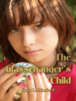 The Glasschanger's Child