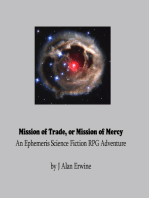 Mission of Trade, or Mission of Mercy