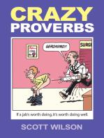 Crazy Proverbs