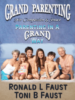 Grand Parenting For Compassion & Peace (Parenting in a Grand Way)