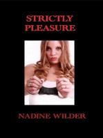 Strictly Pleasure
