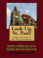 Look Up, St. Paul! A Walking Tour of St. Paul, Minnesota