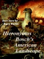 Hieronymus Bosch's American Landscape