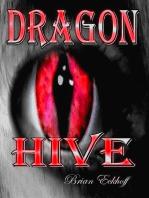 Dragon Hive