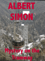 Mystery on the Tramway