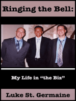 Ringing the Bell: My Life in the Biz