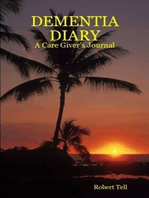 Dementia Diary, A Caregiver's Journal