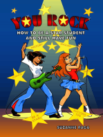 You Rock! How to Be a Star Student & Still Have Fun