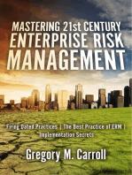Mastering 21st Century Enterprise Risk Management