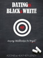 Dating in Black & White