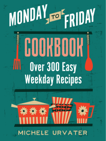 Monday-to-Friday Cookbook