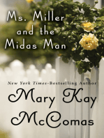 Ms. Miller and the Midas Man
