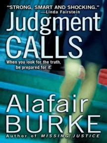 Judgment Calls: A Samantha Kincaid Mystery