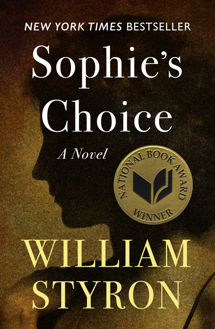 Sophies choice by william styron by william styron read online fandeluxe Image collections